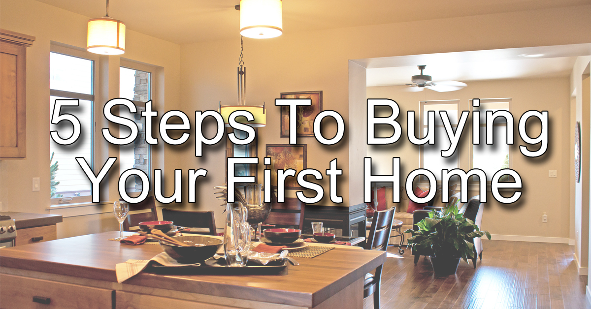 5-Steps-To-Buying-Your-First-Home